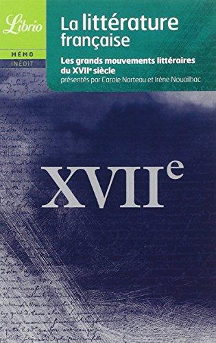 9782290012147: La litt�rature fran�aise : Le XVIIe si�cle