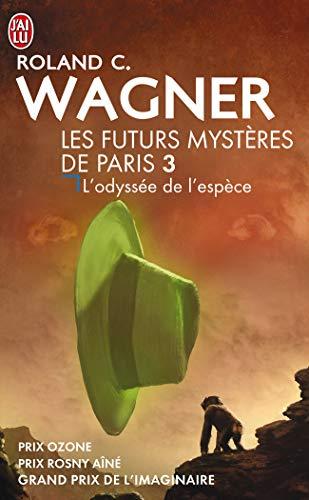 9782290012345: Les Futurs Mysteres De Paris 3: L'Odyssee De L'Espace (J'ai lu Science-fiction)