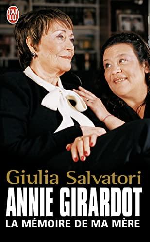 Annie Girardot : La mémoire de ma: Giulia Salvatori Jean-Michel