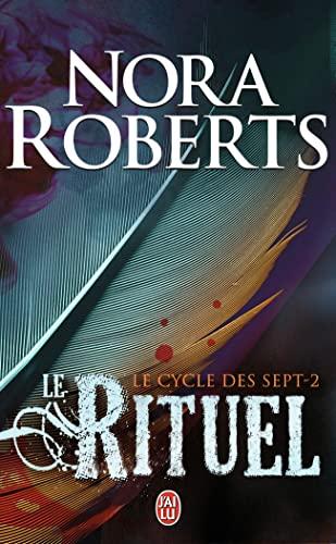 CYCLE DES 7 (LE) T.02 : LE RITUEL: ROBERTS NORA