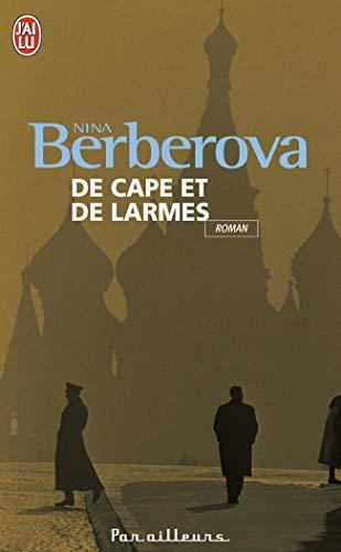 DE CAPE ET DE LARMES: BERBEROVA NINA