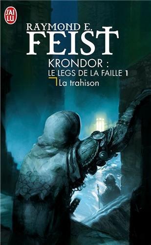 9782290013960: Krondor : Le Legs de la Faille, Tome 1 : La trahison
