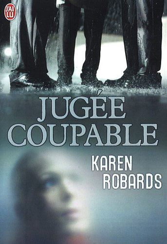 Jugée coupable (French Edition) (2290014230) by [???]
