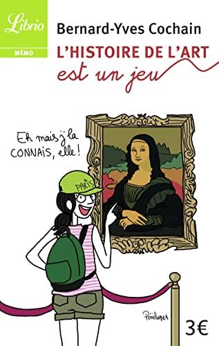 9782290014271: Librio: L'Histoire De L'Art Est UN Jeu (French Edition)