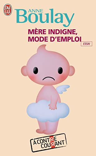 9782290014318: Mère indigne, mode d'emploi (French Edition)