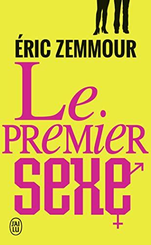Le premier sexe: Zemmour, Eric