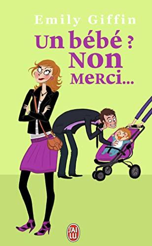 9782290014608: Un bébé ? Non merci ! (French Edition)
