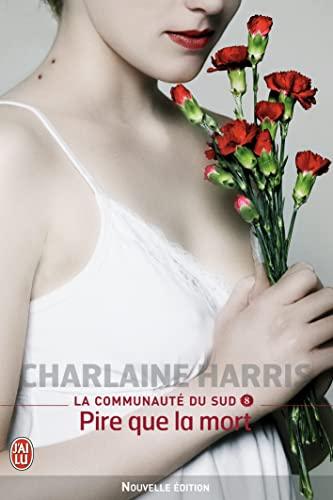 9782290015056: La Communaute Du Sud - 8 - Pire Que La M (Semi-Poche) (French Edition)