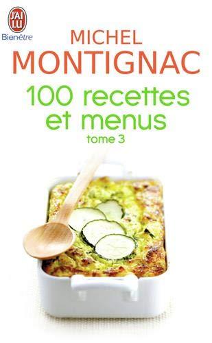 9782290015933: 100 Recettes Et Menus T3 (Bien Etre) (French Edition)