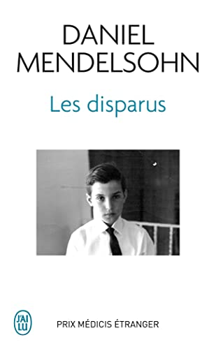 Les Disparus (Litterature Generale) (French Edition) (9782290016022) by Mendelsohn, Lecturer In The Department Of Classics Daniel