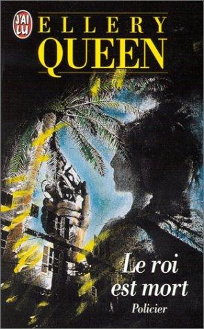 LE ROI EST MORT: Queen, Ellery