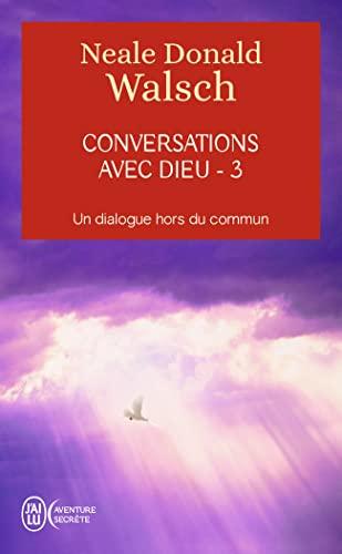 9782290018101: Conversations avec Dieu : Un dialogue hors du commun, tome 3