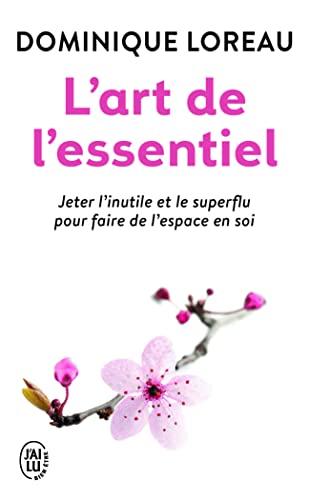 9782290018552: L'Art de L'Essentiel (Bien Etre) (French Edition)
