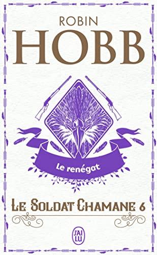 9782290018606: Le Soldat chamane, Tome 6 : Le renégat
