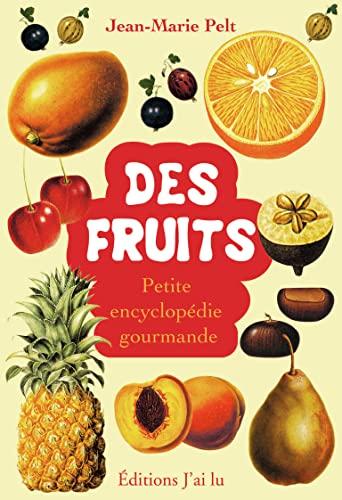 9782290019139: Des fruits - Petite encyclop�die gourmande