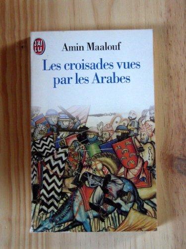 9782290019160: Les Croisades vues par les Arabes (J'ai lu)