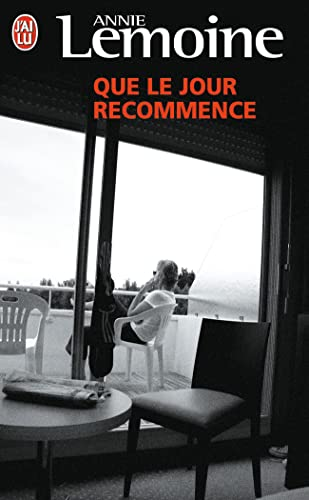 9782290019993: Que Le Jour Recommence (French Edition)