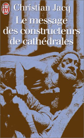 9782290020906: Le Message des constructeurs de cathédrales
