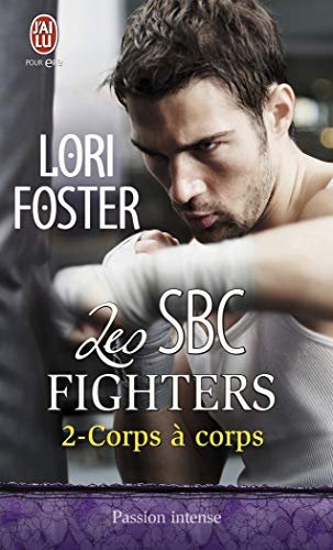 Les SBC fighters, Tome 2 (French Edition) (2290020958) by LORI FOSTER