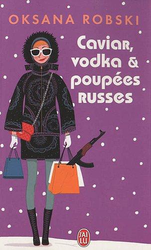 9782290021293: Caviar, vodka et poupées russes (French Edition)