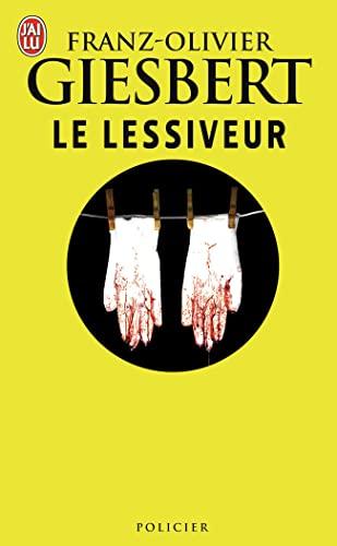 9782290021309: Le Lessiveur (Nouveau Policier) (French Edition)