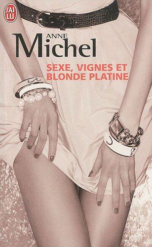 9782290021330: Sexe, vigne et blonde platine (French Edition)