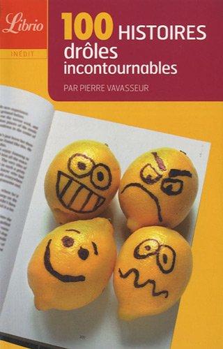 9782290021668: 100 Histoires dr�les incontournables (Librio)