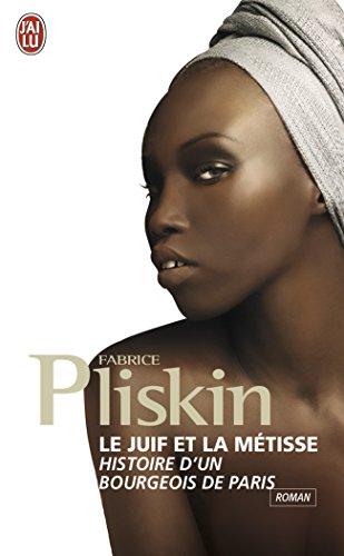 9782290023044: Le juif et la métisse : Histoire d'un bourgeois de Paris