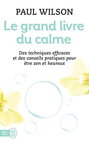 9782290023419: Le grand livre du calme (French Edition)