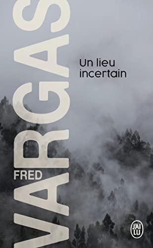9782290023501: Un Lieu Incertain (French Edition)