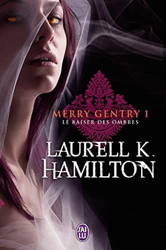 9782290024188: Merry Gentry, Tome 1 : Le baiser des ombres