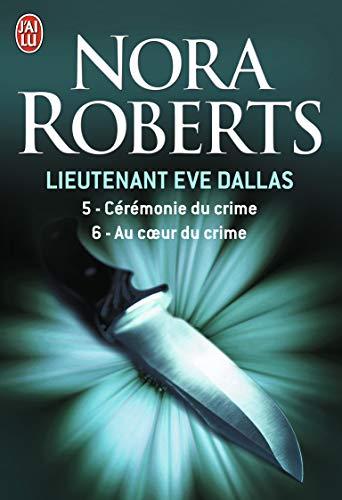 9782290024867: Lieutenant Eve Dallas : Tome 5, Cérémonie du crime ; Tome 6, Au coeur du crime