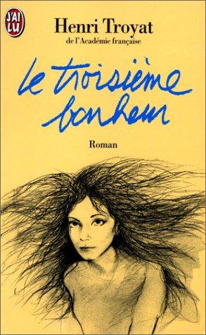 9782290025239: Le Troisieme Bonheur (French Edition)