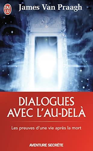 9782290025703: Dialogues avec l'au-delà : Les preuves d'une vie après la mort