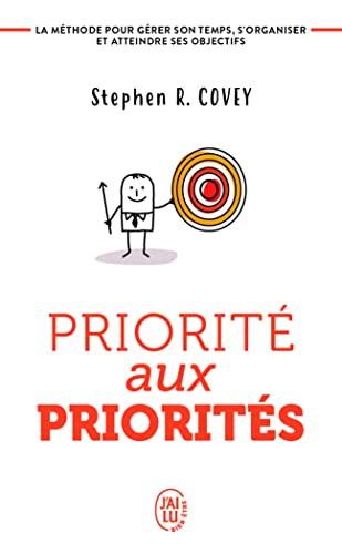 9782290025802: Priorité aux priorités : Vivre, aimer, apprendre et transmettre