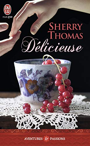 Delicieuse (Aventures Et Passions) (French Edition) (229002712X) by Sherry Thomas