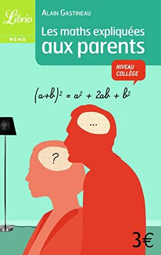 9782290027318: Les maths expliquées aux parents