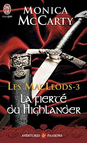 9782290027363: Les MacLeods, Tome 3 : La fiert� du Highlander