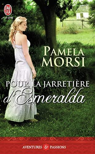 9782290027707: Pour la jarretière d'Esmeralda (French Edition)