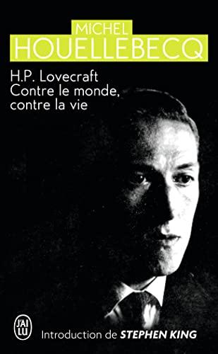 9782290028537: H.P. Lovecraft : Contre le monde, contre la vie
