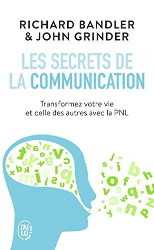 9782290028735: Les secrets de la communication : Les techniques de la PNL