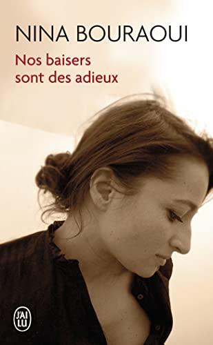 9782290029060: Nos baisers sont des adieux (J'ai lu)