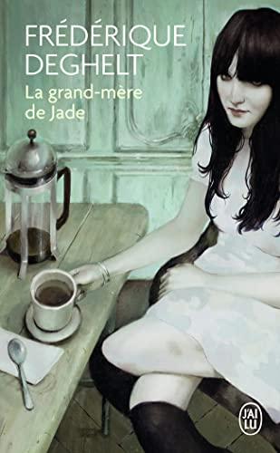 9782290029114: La Grand-Mere de Jade (Litterature Generale) (French Edition)