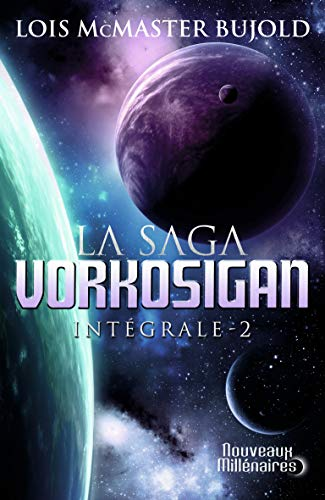9782290029213: La Saga Vorkosigan intégrale, Tome 2 : L'apprenti guerrier, Les montagnes du deuil, La stratégie Vor