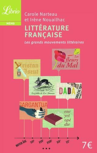 9782290029381: Litterature francaise: les grands mouvements litteraires (Librio Mémo)