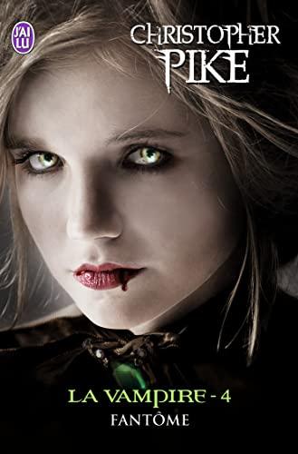 9782290029527: La vampire, tome 4 : Fant�me