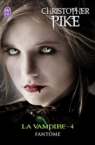 9782290029527: La vampire, tome 4 : Fantôme
