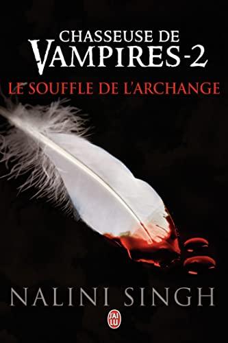 9782290030332: Chasseuse de vampires, Tome 2 : Le souffle de l'archange