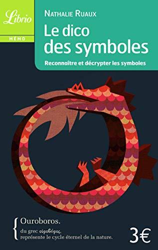 9782290030349: Le dico des symboles : Reconnaître et décrypter les symboles (Librio Mémo)