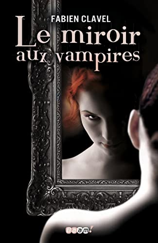 9782290030943: Le miroir aux vampires, Tome 1 (French Edition)